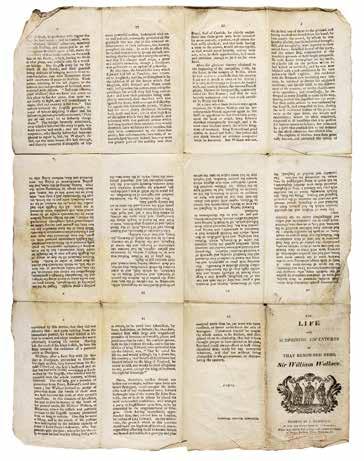 內容有12 頁的蘇格蘭小書,在紐卡斯爾(Newcastle)印行,敘述「威廉・華勒斯爵士,一名非凡人物的 生平與驚人歷險」。在歐洲有數百萬份這類出版品銷售給一般大眾,形成民俗文化的一部分。